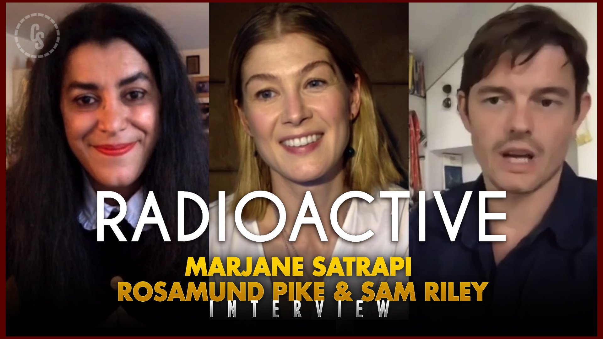 CS Video: Radioactive Interviews With Director & Stars!